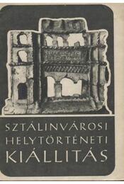 Sztálinvárosi helytörténeti kiállítás - Régikönyvek