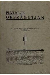 Fiatalok országútján 1937. I. évfolyam 4-5. szám - Sztrokay Tibor - Régikönyvek