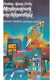 Meglepetések enciklopédiája - Szuhay-Havas Ervin - Régikönyvek