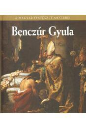 Benczúr Gyula - Szvoboda Dománszky Gabriella - Régikönyvek