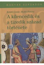 A kilencedik és a tizedik század története - Régikönyvek