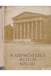 A szépművészeti múzeum kincsei - Takács H. Marianne (szerk.) - Régikönyvek