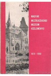 Magyar Mezőgazdasági Múzeum Közleményi 1978-1980 - Takács Imre - Régikönyvek