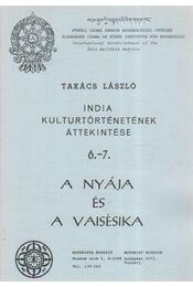 A nyája és a vaisésika - Takács László - Régikönyvek