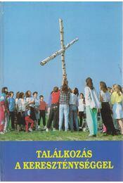 Találkozás a kereszténységgel - Régikönyvek