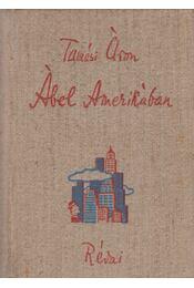 Ábel Amerikában - Tamási Áron - Régikönyvek