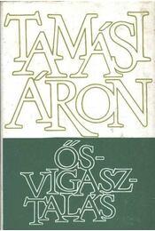 Ősvigasztalás - Tamási Áron - Régikönyvek