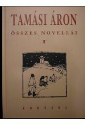 Tamási Áron összes novellái I-II. - Régikönyvek