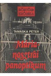 Márianosztrai panoptikum - Tamáska Péter - Régikönyvek