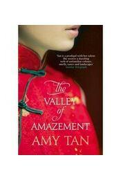 The Valley of Amazement - Tan, Amy - Régikönyvek