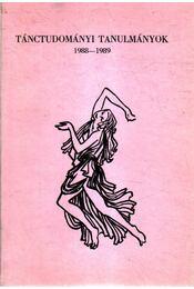 Tánctudományi tanulmányok 1988-1989 - Régikönyvek