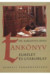 Tankönyv - elmélet és gyakorlat - Régikönyvek