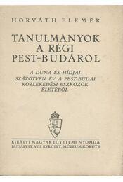 Tanulmányok a régi Pest-Budáról - Régikönyvek