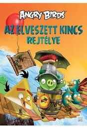 Angry Birds - Az elveszett kincs rejtélye - Tapani Bagge - Régikönyvek