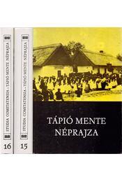 Studia Comitatensia 15-16. - Tápió mente néprajza - Régikönyvek