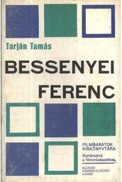 Bessenyei Ferenc - Tarján Tamás - Régikönyvek