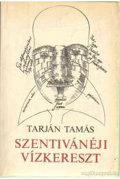 Szentivánéji Vízkereszt - Tarján Tamás - Régikönyvek