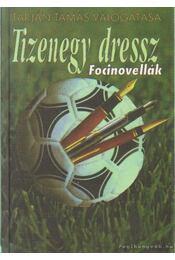 Tizenegy dressz - Tarján Tamás - Régikönyvek