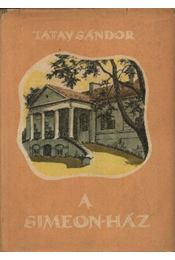 A Simeon-ház - Tatay Sándor - Régikönyvek