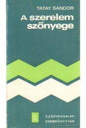 A szerelem szőnyege - Tatay Sándor - Régikönyvek