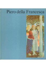 Piero della Francesca - Tátrai Vilmos - Régikönyvek