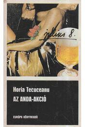 Az Anda-akció - Tecuceanu,Horia - Régikönyvek