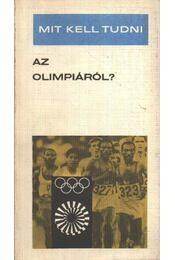 Mit kell tudni az olimpiáról? - Terényi Imre - Régikönyvek