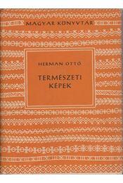 Természeti képek - Herman Ottó - Régikönyvek