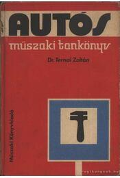 Autós műszaki tankönyv - Ternai Zoltán - Régikönyvek