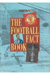 The Football Fact Book - Jack Rollin - Régikönyvek