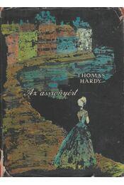 Az asszonyért - Thomas Hardy - Régikönyvek