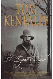 The Tyrant's Novel - Thomas Keneally - Régikönyvek