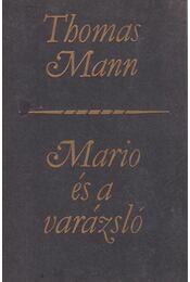 Mario és a varázsló - Thomas Mann - Régikönyvek