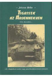 Tigrisek az Ardennekben - Régikönyvek