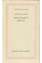 Balásházy János - Tilkovszky Loránt - Régikönyvek