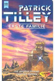 Erste Familie - TILLEY, PATRICK - Régikönyvek