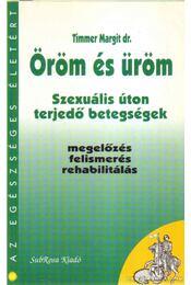 Öröm és üröm - Timmer Margit dr. - Régikönyvek
