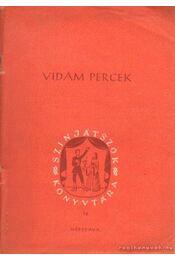 Vidám percek - Több író - Régikönyvek