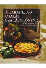 A takarékos család szakácskönyve - Több szerző - Régikönyvek