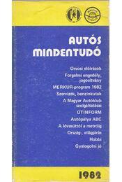 Autós mindentudó 1982 - Több szerző, Moldován Tamás - Régikönyvek