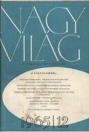 Nagyvilág 1965. évfolyam I-XII. szám (teljes) - Több szerző - Régikönyvek