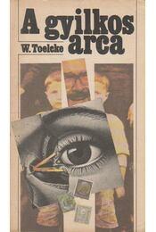 A gyilkos arca - Toelcke, Werner - Régikönyvek