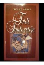 Toldi - Toldi estéje - Régikönyvek