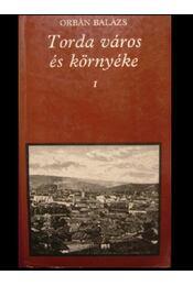 Torda város és környéke I-II. - Régikönyvek