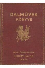 Dalművek könyve - Torday Lajos - Régikönyvek