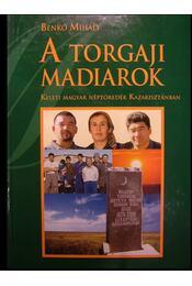 A torgaji madiarok (dedikált) - Régikönyvek