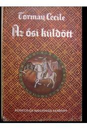 Az ősi küldött I-III. - Régikönyvek