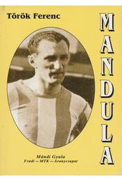 Mandula - Török Ferenc - Régikönyvek