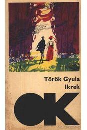 Ikrek - Török Gyula - Régikönyvek
