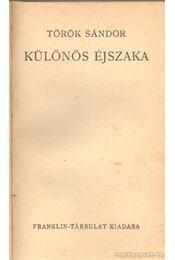 Különös éjszaka - Török Sándor - Régikönyvek
